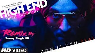 High End Remix: Diljit Dosanjh (Full Song) Snappy | DJ Sunny Singh UK | Latest Punjabi Songs 2019