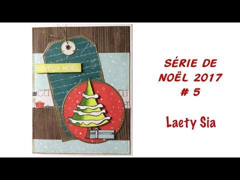 Decoration De Noel Sia.Serie De Noel 2017 Carte 5 Youtube