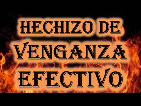 HECHIZO DE VENGANZA EFECTIVO