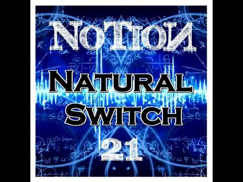 NoTioN - Natural Switch (ORIGINAL SONG) ✓