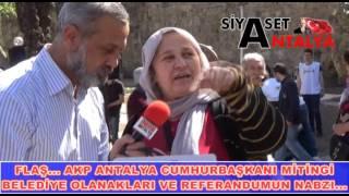 FLAŞ...AKP ANTALYA MİTİNGİ ,REFERANDUMUN NABZI CHP GENÇLİK KOLLARI...