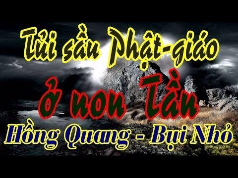 Lg Bài: TỦI - Đ.Đ Hồng Quang, Đ.Đ Bụi Nhỏ