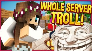 TROLLING MY WHOLE MINECRAFT SERVER! (Minecraft Trolling)