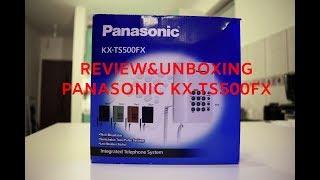 PANASONIC KX-TS500FX UNBOXING