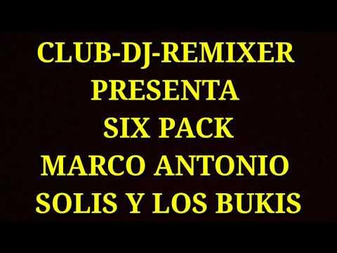 SIX PACK MARCO ANTONIO SOLIS Y LOS BUKIS #1