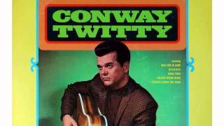 Conway Twitty - Mama Tried