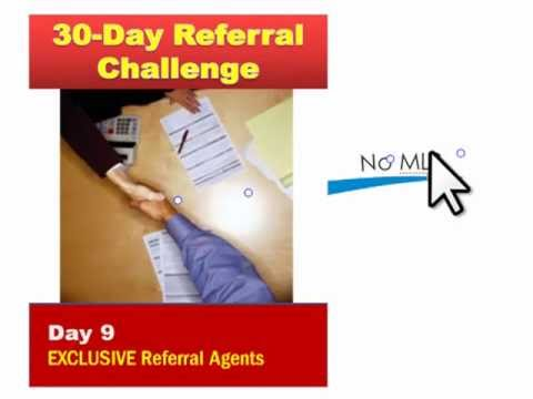 Day 9 - Exclusive Real Estate Referral Agents