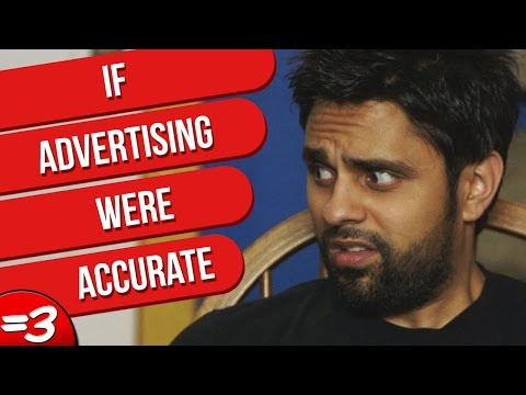 If Advertising Were Accurate