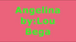 Angelina By Lou Bega