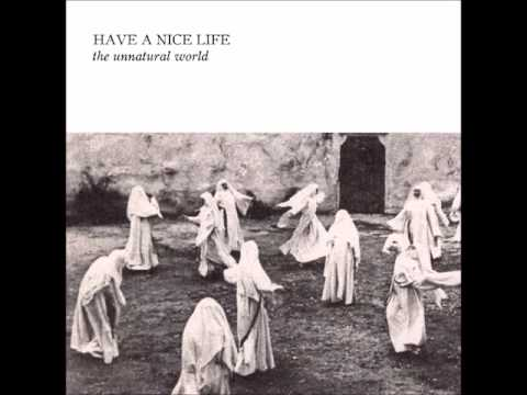 Have a Nice Life -- Emptiness Will Eat The Witch