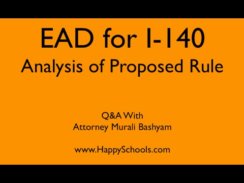 Analysis Proposed EAD I140 Rule for H1B, EB2 and EB3 - High Skilled Immigrants