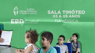 EBD INFANTIL IPMS | 23/08/2020 - Sala Timóteo 3 a 5 anos