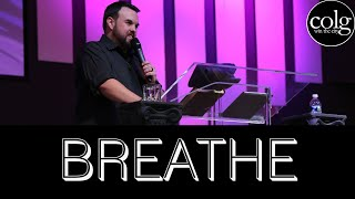 Pastor Jon Popp - Breathe (January 5th, PM)