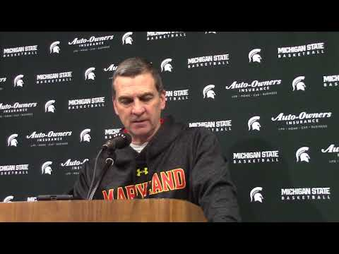 Maryland Coach Mark Turgeon Post Loss to MSU.