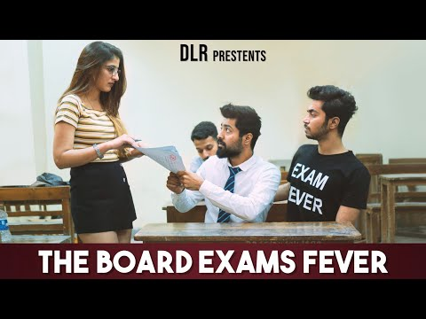 THE BOARD EXAMS FEVER || DLR ||