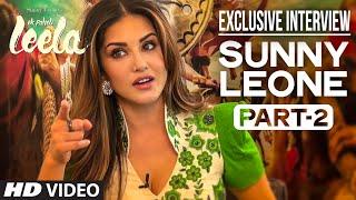 Sunny Leone Interview Part - 2   Ek Paheli Leela   T-Series