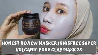 Honest Review Masker Innisfree Super Volcanic Pore Clay Mask 2x Pratiwi Kristyarini Youtube