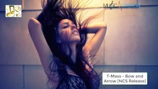 Скачать T Mass Bow And Arrow NCS Release