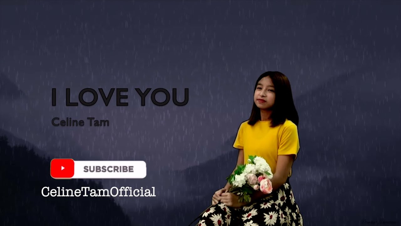 I Love You covered by Celine Tam