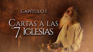 El Apocalipsis de San Juan │ Capítulo 1 │ Cartas a las 7 Iglesias │ Miniserie Documental