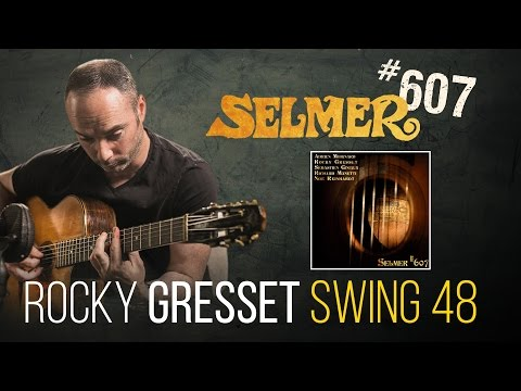 Rocky Gresset plays Swing 48 on authentic Selmer guitar tab
