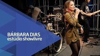 """Baixar """"Você e eu"""" - Bárbara Dias no Estúdio Showlivre 2016"""