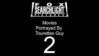 Fox Searchlight Pictures Movies Portrayed by Tourette's Guy 2