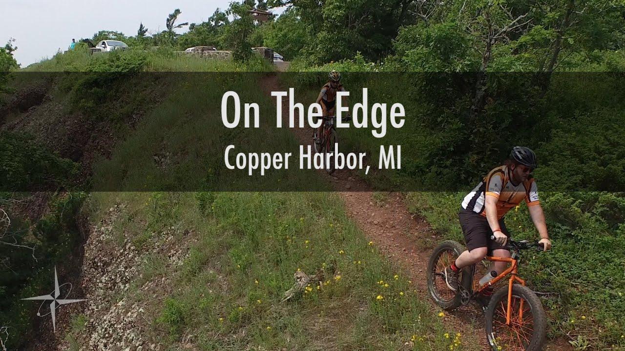 On The Edge Copper Harbor Mi