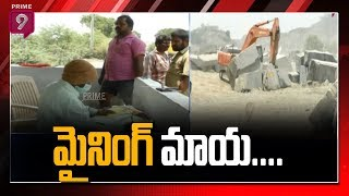 Illegal Black Galaxy Granite Stone Mining in Prakasam District | Special Focus | Prime9 News