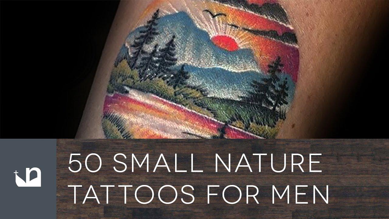 80fa16c1c 50 Small Nature Tattoos For Men - YouTube