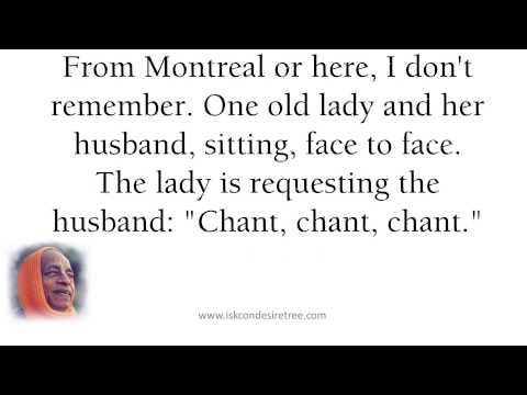 Chant, Chant, Chant by Srila Prabhupada (SB 01.08.30) at Los Angeles, April 22, 1973