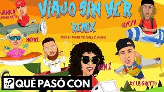 ¿Que Paso con? - Viajo Sin Ver Remix: Jon Z, Miky Woodz, Almighty, Noriel y mas
