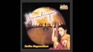01 - Kurai Ondrum Illai - Dyanalingam - Sudha Ragunathan