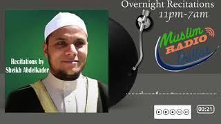 Hear the recitation of Sheikh Abdelkader played on Muslim Radio Dallas