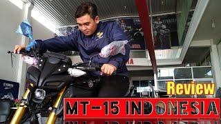 Full review fisik MT-15 Indonesia.
