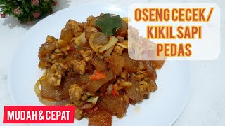 Resep Oseng Kikil/Cecek Tempe Pedas, Olahan Kikil Sapi   Masakan Sehari-hari