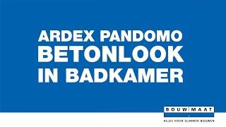 Bouwmaat legt uit! Ardex Pandomo Wall Betonlook
