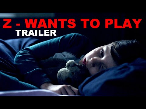 Z Wants To Play Child Horror 2020 Trailer 1 Youtube
