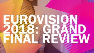 Eurovision 2018: Grand Final Review
