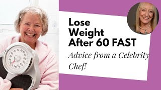4 Secrets for Losing Weight After 60 from a Celebrity Chef and Plant Nutritionist