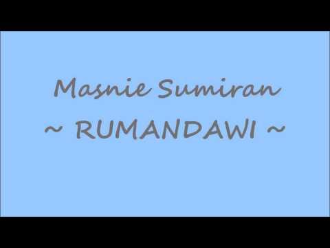 Masnie Sumiran - Rumandawi