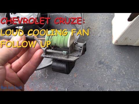 Chevrolet Cruze: Cooling Fan Follow Up Video