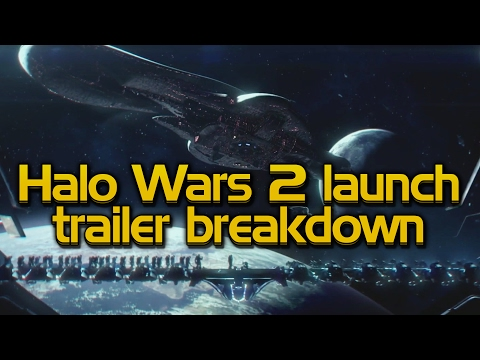 Halo Wars 2 Launch Trailer BREAKDOWN