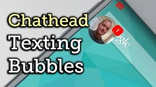 "Get Facebook-Style ""Chathead"" Notifications for Text Messages - Android [How-To]"