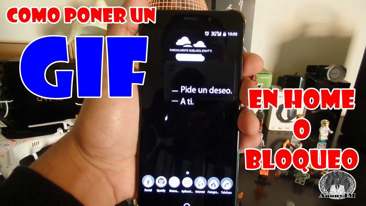 1baed527e4f COMO PONER UN GIF DE FONDO DE PANTALLA O BLOQUEO ANDROID - YouTube