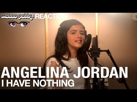 Angelina Jordan - I Have Nothing | Reaction