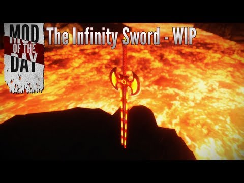 Skyrim Mod of the Day - Episode 223: The Infinity Sword (WIP)