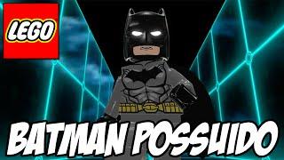 Lego Batman 3 - Batman POSSUÍDO