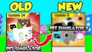 PET SIMULATOR 2 HAS BEEN ANNOUCED AND IT'S COMING OUT!! (Roblox)