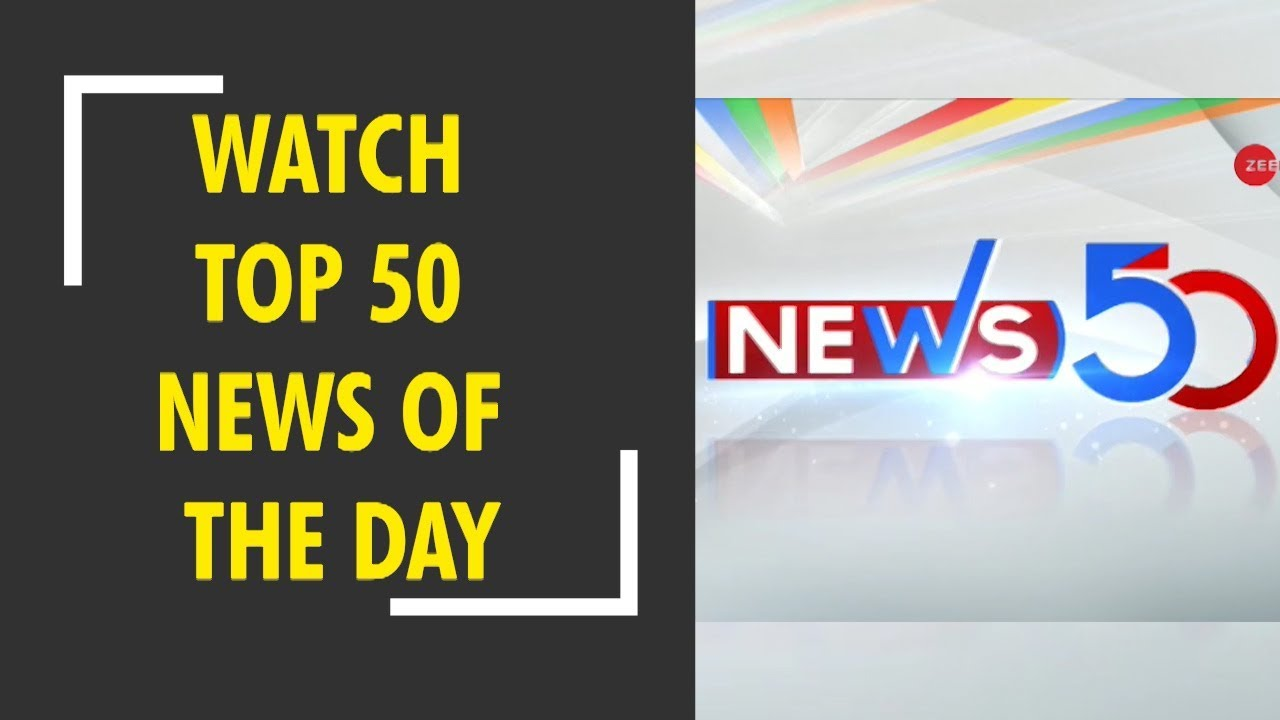 News50: Watch top news headlines of the day, 18th Nov, 2018
